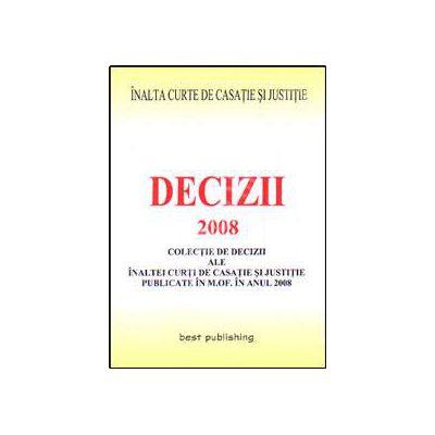 Decizii ale ICCJ 2008. Editia I. Bun de tipar 9 ianuarie 2009