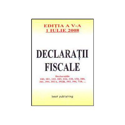 Declaratii fiscale. Editia a V-a