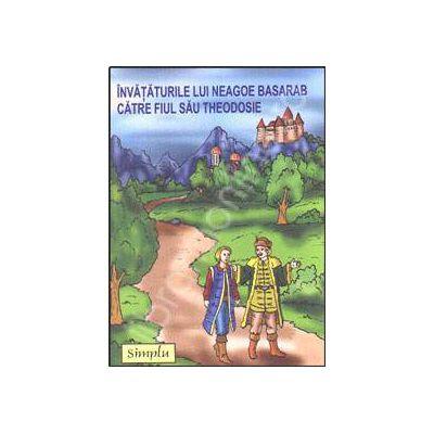 Invataturile lui Neagoe Basarab catre fiul sau Teodosie