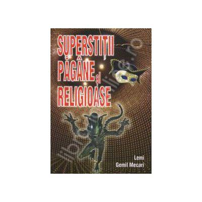 Superstitii pagane si religioase