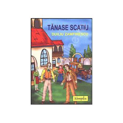 Viata la tara si Tanase Scatiu