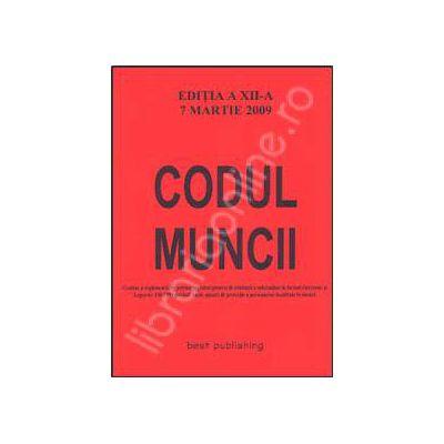 Codul muncii. Editia a XIV-a. Actualizat la 20 August 2009