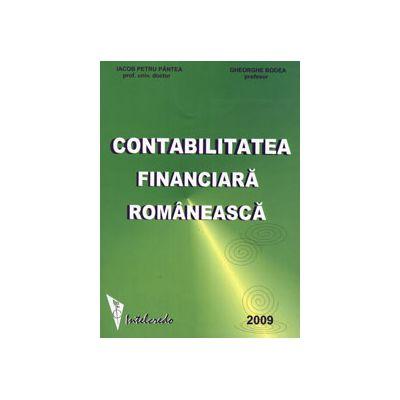 Contabilitatea financiara romaneasca. Reglementari contabile conforme cu Directivele Contabile Europene 2009