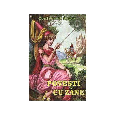 Povesti cu Zane - Contesa de Segur