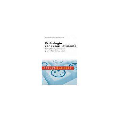 PSIHOLOGIA CONDUCERII EFICIENTE. Pocket