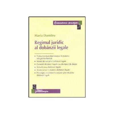 Regimul juridic al dobanzii legale