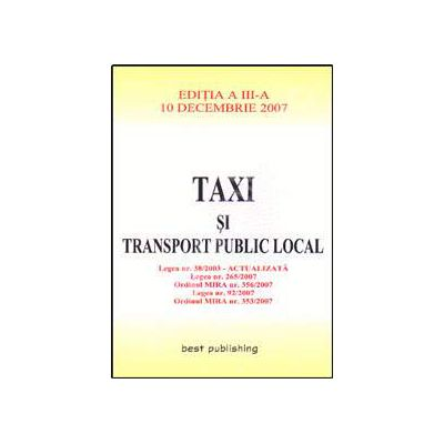 Taxi si transport public local. Editia a III-a