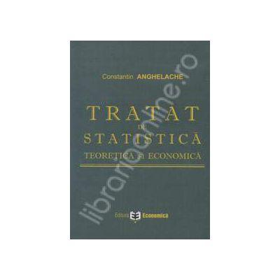 Tratat de statistica teoretica si economica