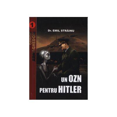 Un Ozn pentru Hitler. Colectia Armaghedon
