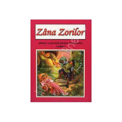 Zana Zorilor - planse cu povesti pentru dezvoltarea vorbirii