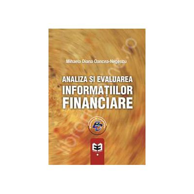 Analiza si evaluarea informatiilor financiare