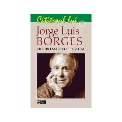 Cititorul lui Jorge Luis Borges