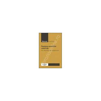 Finantarea societatilor comerciale. Vol. I. Resursele proprii. Capitalul social