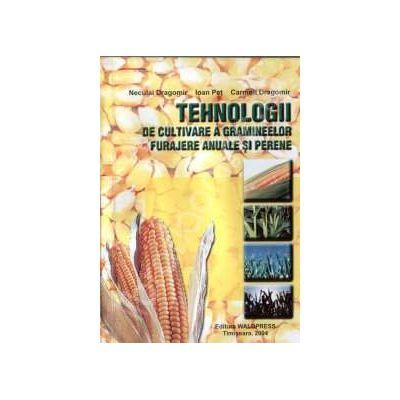 Tehnologii. De cultivare a gramineelor furajere anuale si perene