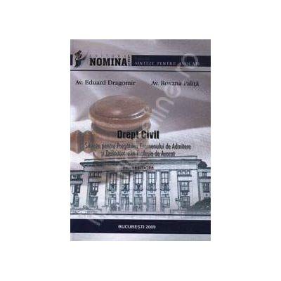 Drept Civil. Sinteze pentru pregatirea examenului de admitere si definitivarea in profesia de avocat