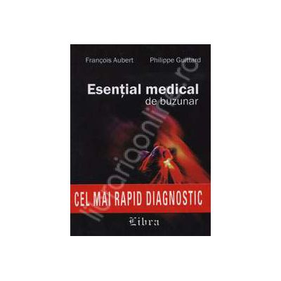 Esential medical de buzunar. Cartea doctor - cel mai rapid diagnostic
