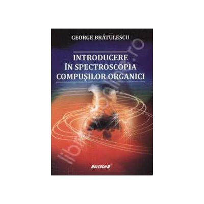 Introducere in spectroscopia compusilor organici