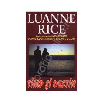 Timp si destin (Rice, Luanne)