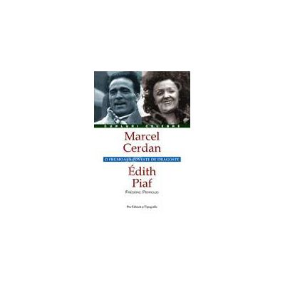 Marcel Cerdan - Edith Piaf