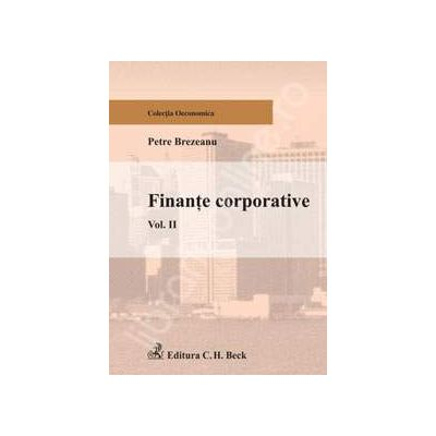 Finante corporative - Volumul II