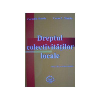 Dreptul colectivitatilor locale editia a III-a