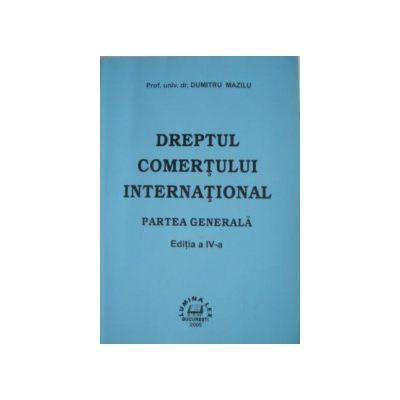 Dreptul comertului international - Partea generala vol.1