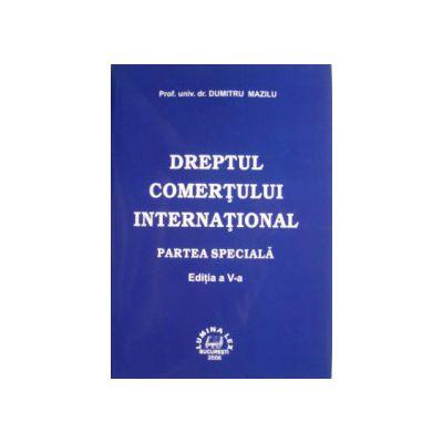 Dreptul comertului international - Partea speciala vol.2