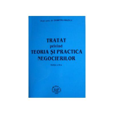Tratat privind teoria si practica negocierilor,editia a III-a