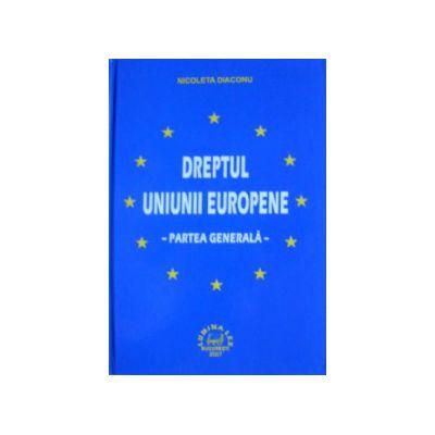 Dreptul Uniunii Europene. Partea generala