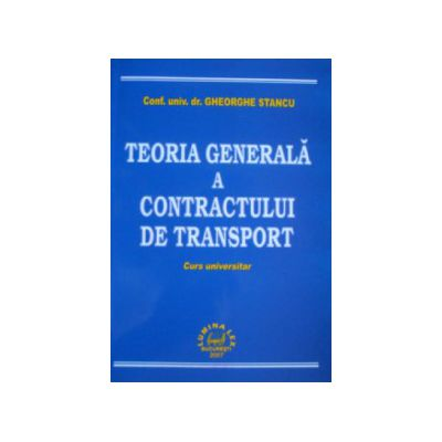 Teoria generala a contractului de transport