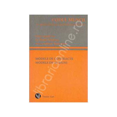 Codul muncii. Modele de contracte modele de actiuni