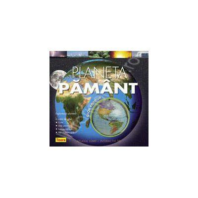 Planeta Pamant. Atlasul lumii - interactiv 3D
