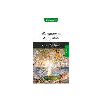 Illuminations / Iluminaiile
