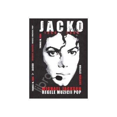 Jacko - Michael Jackson, Regele Muzicii Pop