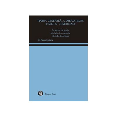 Teoria generala a obligatiilor civile si comerciale. Culegere de spete, Modele de contracte, Modele de actiuni