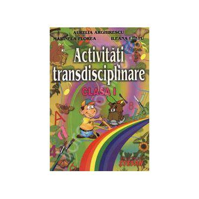 Activitati transdisciplinare clasa I
