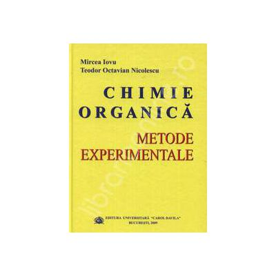 Chimie organica. Metode Experimentale