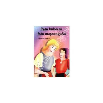 Pachet carti de colorat set 25 (Fata babei si fata mosneagului) - Pentru gradinite