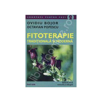Fitoterapie traditionala si moderna