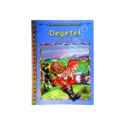 Degetel, carte ilustrata pentru copii (Colectia Comorile Lumii)