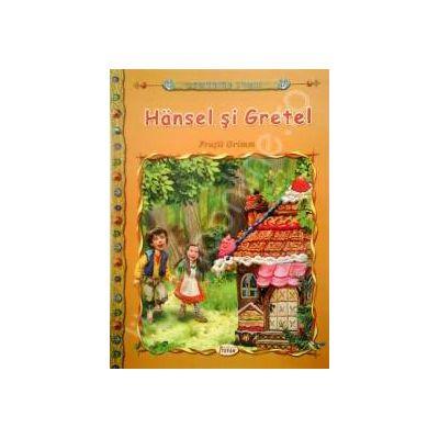 Hansel si Gretel, carte ilustrata pentru copii (Colectia Comorile Lumii)