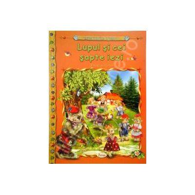 Lupul si cei sapte iezi, carte ilustrata pentru copii (Colectia Comorile Lumii)