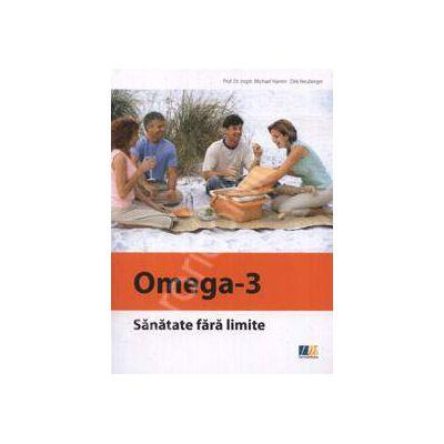 Sanatate fara limite. Omega - 3