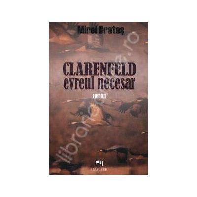 Clarenfeld evreul necesar