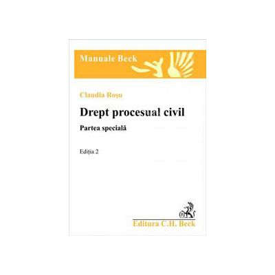 Drept procesual civil. Partea speciala - Rosu. Editia 2