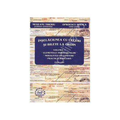 Inselaciunea cu cecuri si bilete la ordin. Volumul 1 (Editia a III-a)