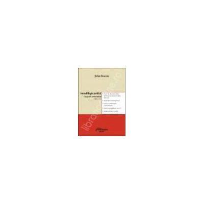 Metodologie juridica. Curs practic pentru studenti ed. a 2-a