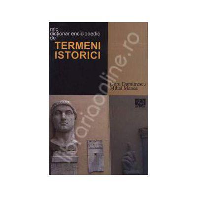 Mic dictionar enciclopedic de termeni istorici