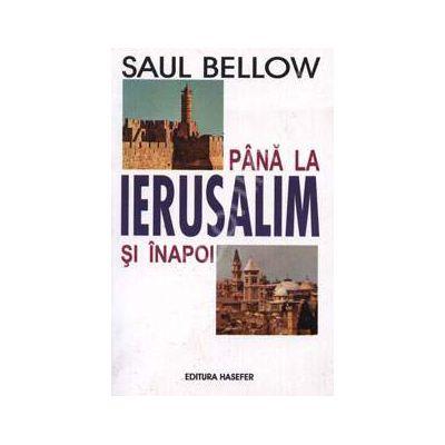 Pana la Ierusalim si inapoi