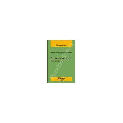 Procedura insolventei. Practica judiciara 2006-2009